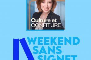 Le Weekend Sans Signet jusqu'à Vancouver : on parle de l'événement à Culture et confiture!